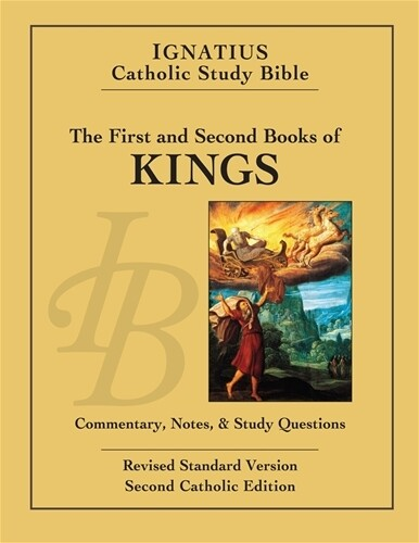 Ignatius Catholic Study Bible: 1 & 2 Kings