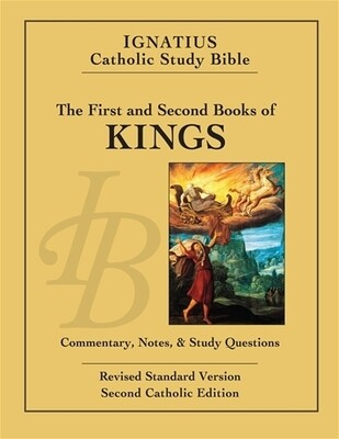 Ignatius Catholic Study Bible: 1 & 2 Kings