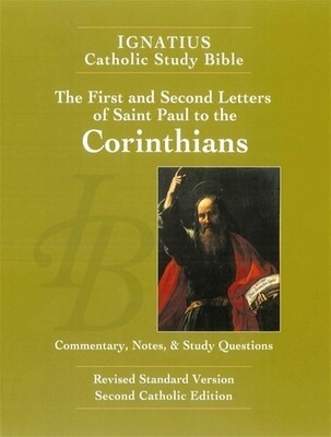 Ignatius Catholic Study Bible: The First and Second Letter of St. Paul to the Corinthians (2nd Ed.)