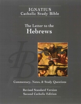 Ignatius Catholic Study Bible: Hebrews