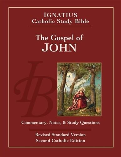Ignatius Catholic Study Bible: The Gospel of John (2nd Ed.)