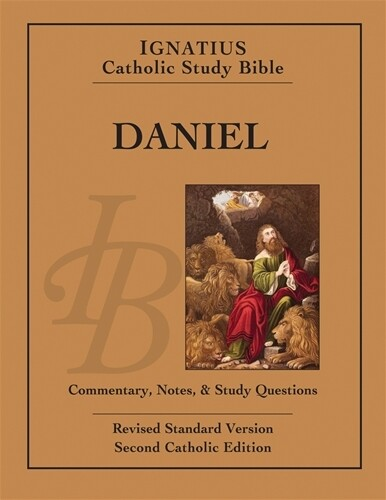 Ignatius Catholic Study: Bible Daniel