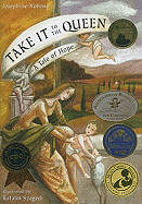 Take It to the Queen: A Tale of Hope