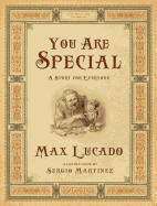 You Are Special: A Story for Everyone (Gift Edition) (Gift) ( Wemmicks Collection )