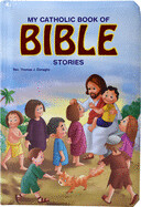 My Catholic Book of Bible Stories ( St. Joseph Kids' Books )