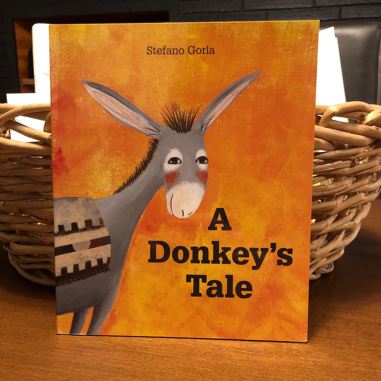 A Donkeys Tale