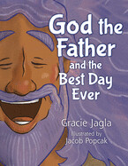 God the Father and the Best Day
