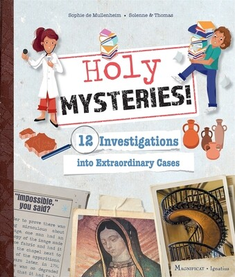 Holy Mysteries! 12 Investigations into Extraordinary Cases