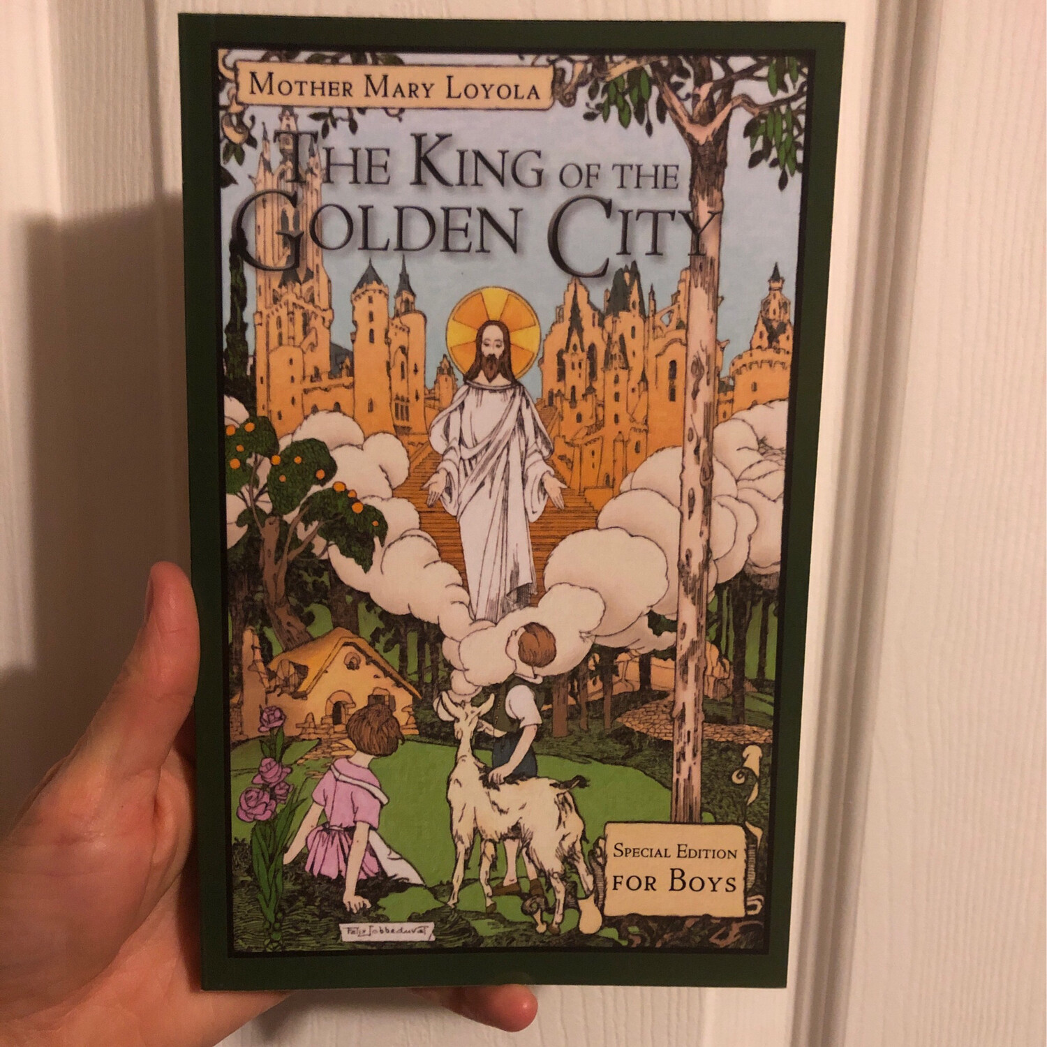 King of the Golden City: Special Edition for Boys by Mother Mary Loyola