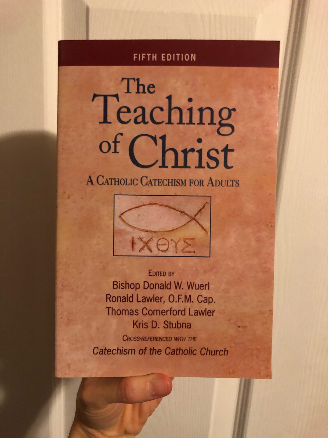 The Teaching of Christ: A Catholic Catechism for Adults- OSV