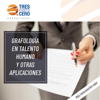 Grafología en Talento Humano y otras Aplicaciones.