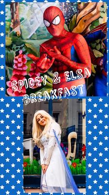 Spidey  & Elsas Super-Hero's Breakfast Sat 18th Sept At 9am