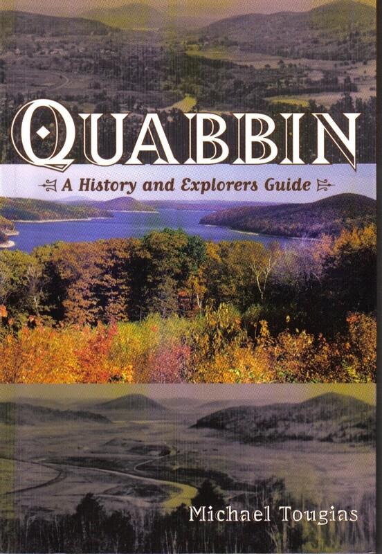 Quabbin: A History and Explorer's Guide