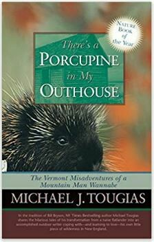 There's a Porcupine in My Outhouse -- 20% off