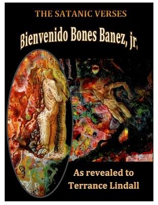 The Satanic Verses of Bones Banez