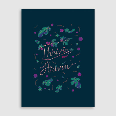 Thrivin - Art Print