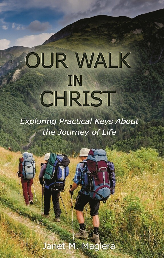 Our Walk in Christ