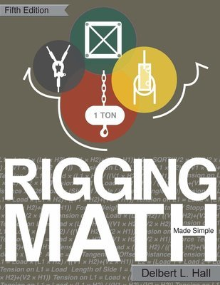 Rigging Math Made Simple, 5th Edition Paperback – 12 Jul 2018