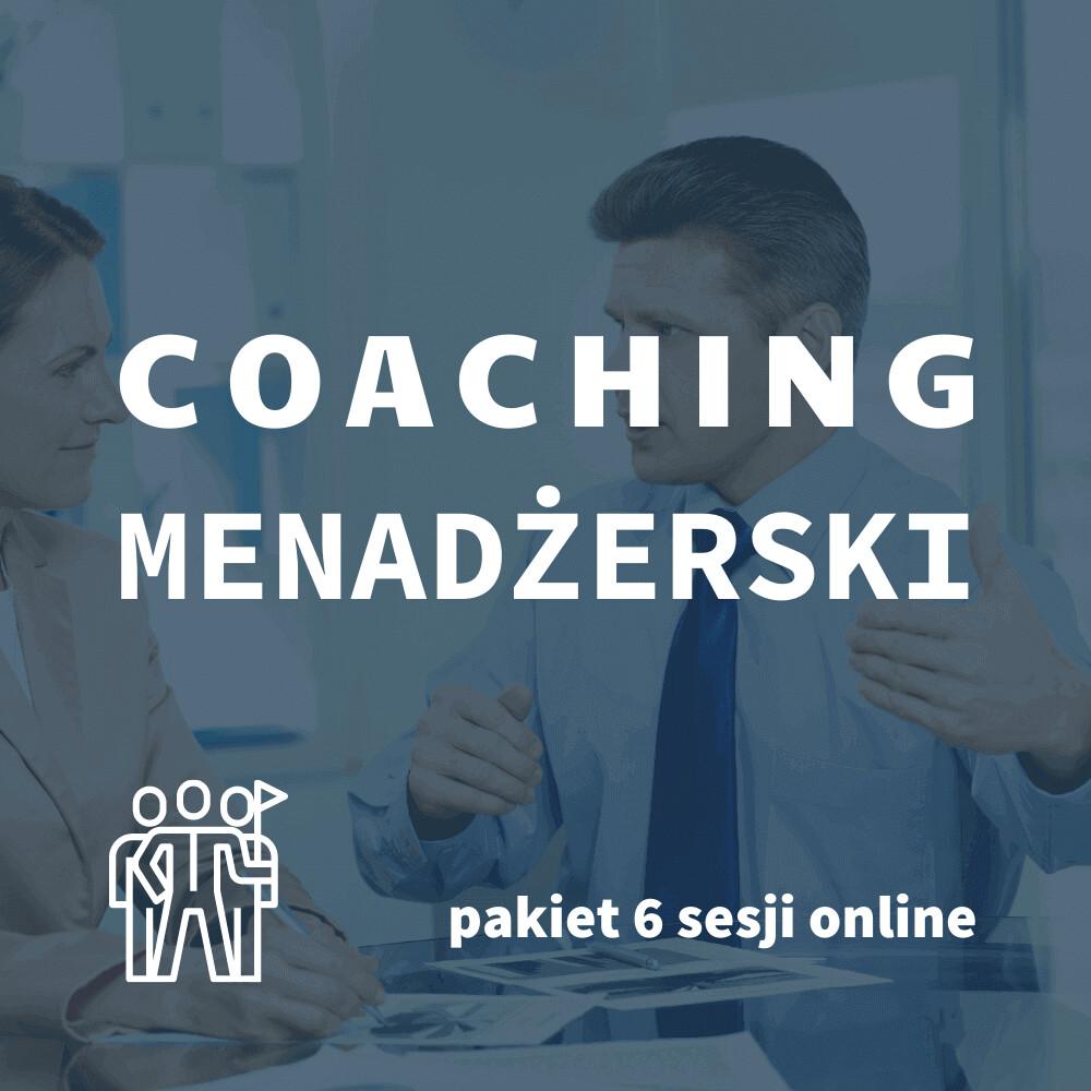 Coaching menadżerski pakiet 6 sesji online, GTU 12