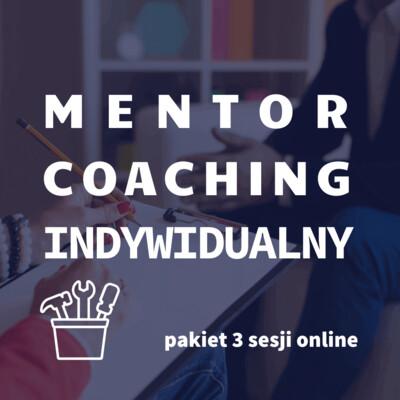 Mentor Coaching pakiet 3 sesji online akredytacja ICF, GTU 12