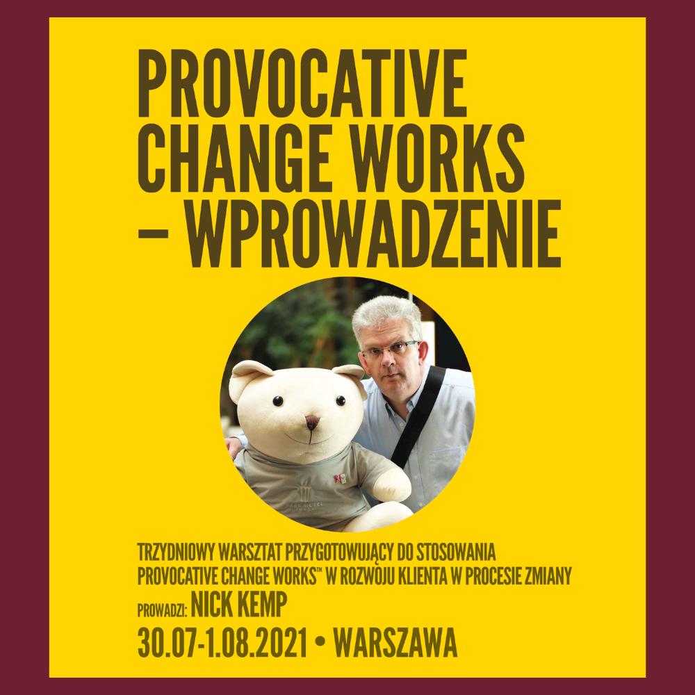 PROVOCATIVE CHANGE WORKS™ wprowadzenie