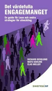 Det värdefulla engagemanget – En guide för lean och andra strategier till utveckling