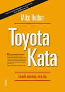 Toyota Kata: lärande ledarskap, varje dag
