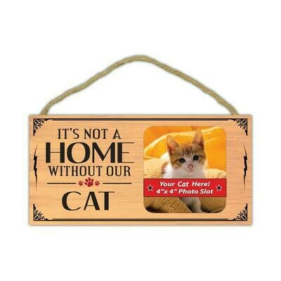 Picture Frame - It's Not A Home Without Our Cat