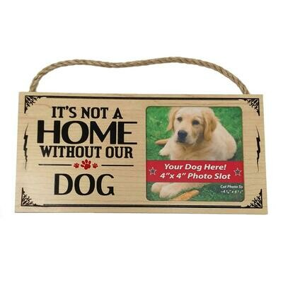 Picture Frame - It's Not A Home Without Our Rescue Dog