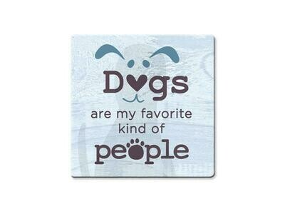 Absorbent Stone Coaster - Dogs Are My Favorite Kind Of People