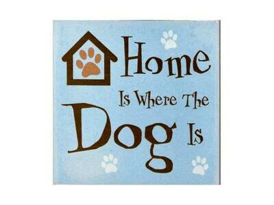 Absorbent Stone Coaster - Home Is Where The Dog Is