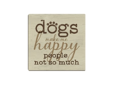 Absorbent Stone Coaster - Dogs Make Me Happy