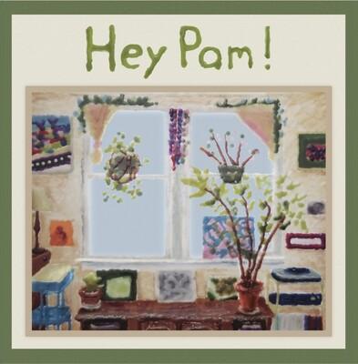 Hey Pam! (Analog)