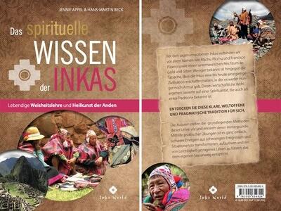 Das spirituelle Wissen der Inkas (2. Auflage)