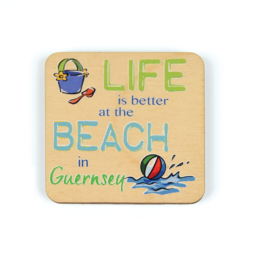 Life is Better at the Beach Wooden Magnet