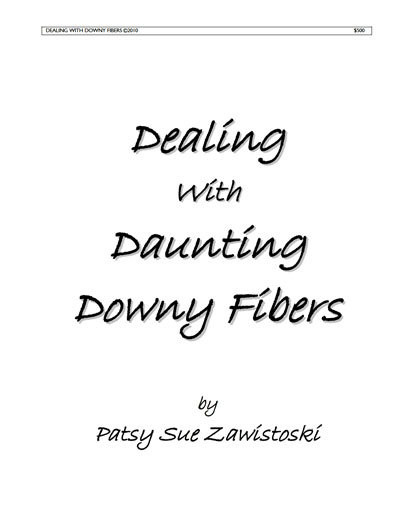 Dealing with Daunting Downy Fibers
