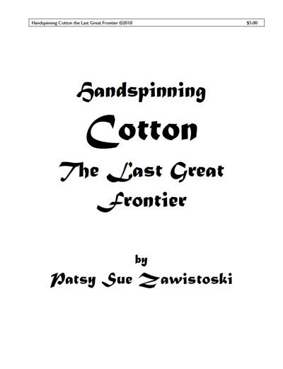 Handspinning Cotton, The Last Great Frontier