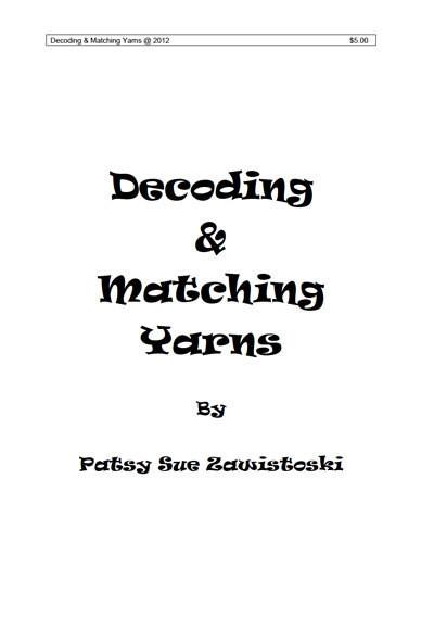 Decoding & Matching Yarns