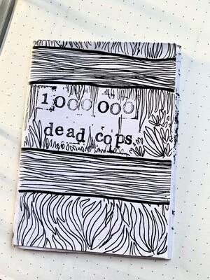 1 000 000 dead cops Mini Zine