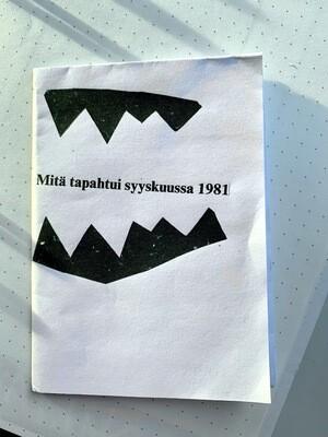Mitä tapahtui syyskuussa 1981 Mini Zine