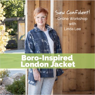 Boro-Inspired London Jacket Sew Confident! Online Workshop SC1021