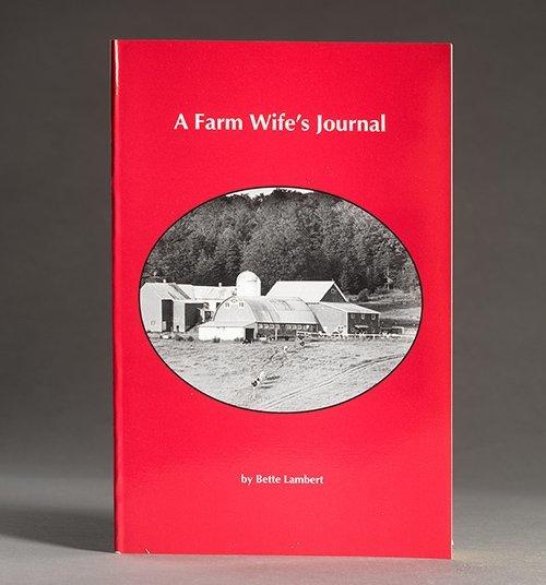 A Farm Wife's Journal by Bette Lambert | Silloway Maple