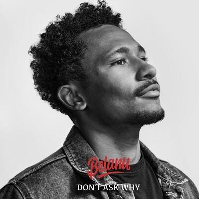 Belanu - Don't Ask Why (Audio-CD)
