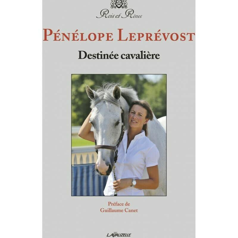 Destinée cavalière - Pénélope LEPREVOST