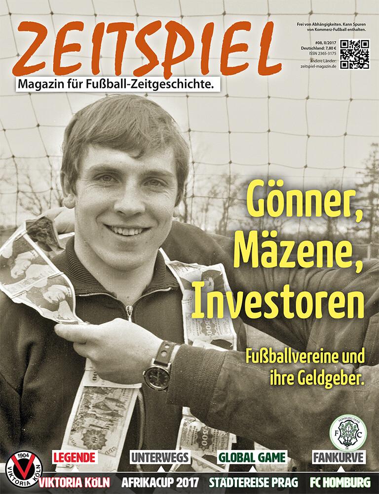 Heft #8: Gönner, Mäzene, Investoren. Fußballvereine und ihre Geldgeber