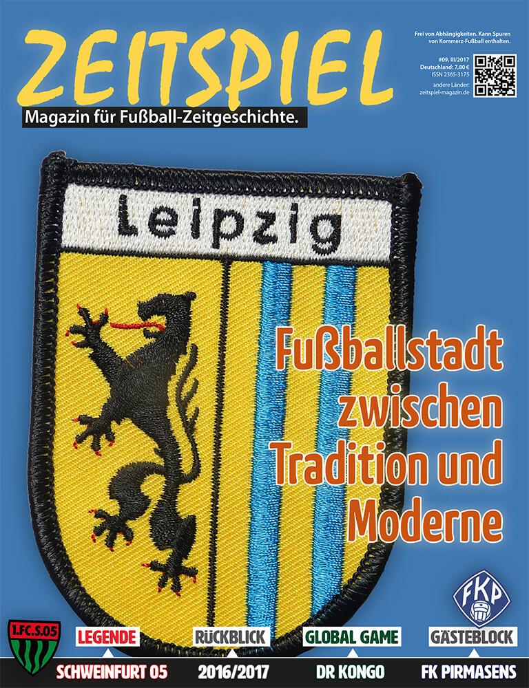 Heft #9: Leipzig – Fußballstadt zwischen Tradition und Moderne