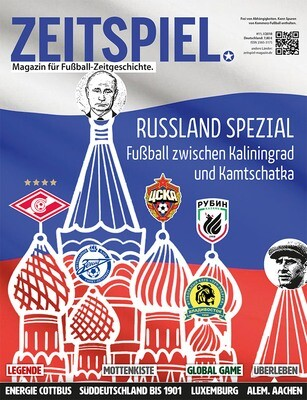 Heft #11: Russland Spezial – Fußball zwischen Kaliningrad und Kamtschatka