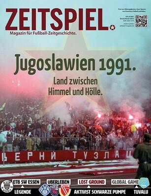 Heft #23: Jugoslawien 1991. Land zwischen Himmel und Hölle.