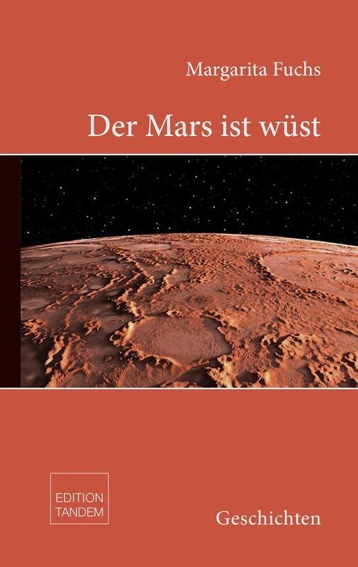 Der Mars ist wüst