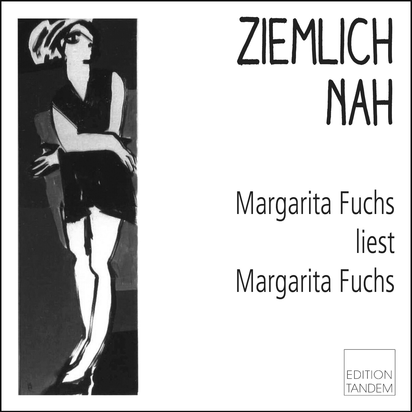 ZIEMLICH NAH - Margarita Fuchs liest Margarita Fuchs - in Kombination mit Kauf eines Buches